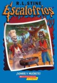 Goosebumps: Say Cheese And Die (sp) by R.L. Stine - 2004-05-01
