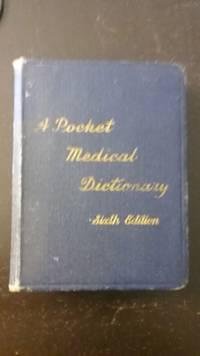 A Pocket Medical Dictionary, Sixth Edition