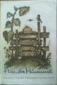 Hui die Hummel! - Bilder der Berta Hummel mit begleitenden gedichten