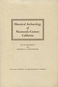 Historical Archaeology of Nineteenth-Century California