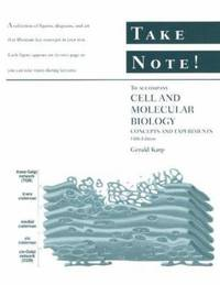 Take Note! to Accompany Cell and Molecular Biology : Concepts and Experiments