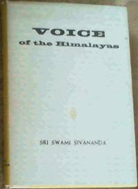 Voice of the Himalayas by Sri Swami Sivananda - Hardcover - 4th Edition - 1964 - from Chapter 1 Books and Biblio.com