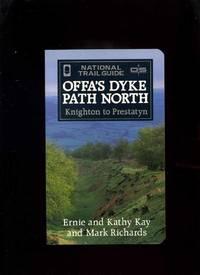 Offa's Dyke Path north: Knighton to Prestatyn (National Trail Guide)