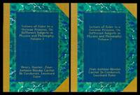 image of LETTERS OF EULER TO A GERMAN PRINCESS - on Different Subjects in Physics and Philosophy - Volumes 1 and 2