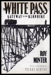 THE WHITE PASS - Gateway to the Klondike