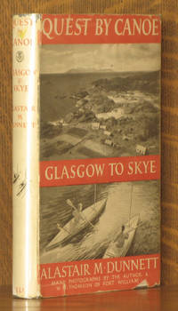 Quest By Canoe Glasgow To Skye by Alastair M Dunnett