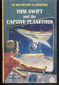 Tom Swift and the Captive Planetoid by  Victor II Appleton - First Edition - 1967 - from Parigi Books, ABAA/ILAB and Biblio.com