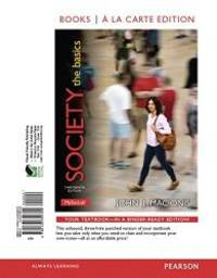 image of Society: The Basics, Books a la Carte Edition & REVEL -- Access Card -- for Society: The Basics Package (13th Edition)