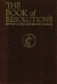 The Book of Resolutions of the United Methodist Church 1992