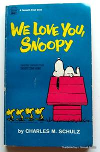 We Love You, Snoopy (selected cartoons from Snoopy Come Home)