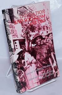 image of This nation and socialism are one. Selected writings of Le Duan, First Secretary, Central Committee, Vietnam Workers Party. Edited with an introduction by Tran Van Dinh