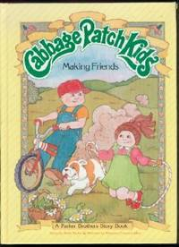 Making Friends:  Cabbage Patch Kids
