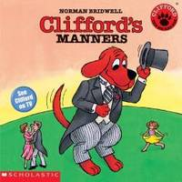 image of Clifford the Big Red Dog: Clifford's Manners