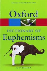 image of Dictionary of Euphemisms (Oxford Paperback Reference)