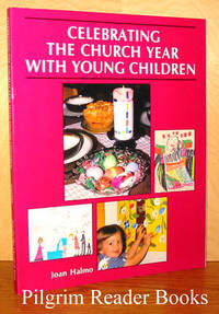 Celebrating the Church Year with Young Children