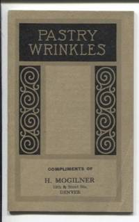 Pastry Wrinkles: How to make delicious, digestible Pies, Cakes, Cookies,  Doughnuts and Biscuits