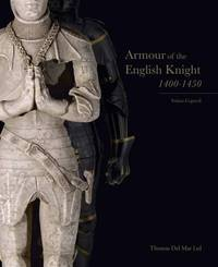 Armour of the English Knight 1400-1450