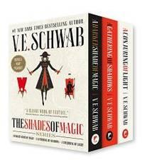 Shades of Magic Boxed Set: A Darker Shade of Magic, A Gathering of Shadows, A Conjuring of Light