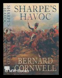 image of Sharpe's havoc : Richard Sharpe and the campaign in Northern Portugal, Spring 1809 / Bernard Cornwell