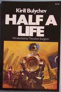 HALF A LIFE and Other Stories