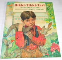 image of RIKKI-TIKKI-TAVI. By Rudyard Kipling. Adapted and Illustrated by Jerry Pinkney.