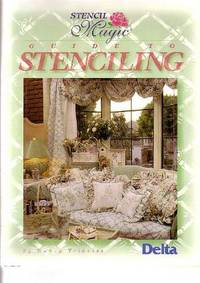 Stencil Magic : Guide To Stenciling