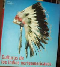Culturas de los Indios Norteamericanos ( Edicion En Espanol )
