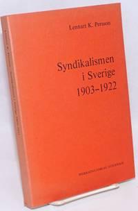 Syndikalismen i Sverige, 1903 - 1922
