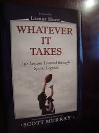 Whatever it takes by Scott Murray, Hardcover, 2007