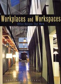 image of Workplaces and Workspaces: Office Designs That Work