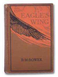 The Eagle's Wings: A Story of the Colorado