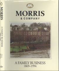 image of Morris & Company A, Family Business 1869-1994