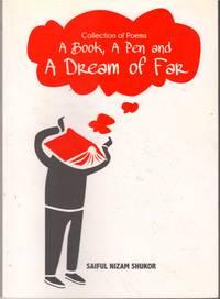 A Book, A Pen and A Dream of Far