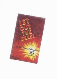 Let Out the Beast ---the World Destroyed By Atomic Blast in 1965 ---in a Dustjacket