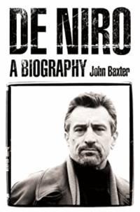image of De Niro: A Biography