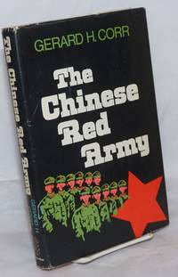 image of The Chinese Red Army Campaigns and Politics since 1949
