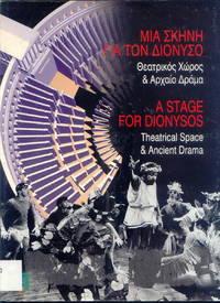 A Stage For Dionysos / Μια σκηνή για τον Διόνυσο