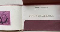 Vingt Quatrains [Rubaiyat]
