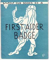 First Aider Badge: Wolf Cub Books No. 4