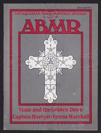 ABMR, Antiquarian Book Monthly Review : Yeats and the Golden Dawn, Captain Marryat, Emma Marshall