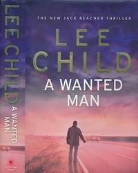 image of A Wanted Man [Jack Reacher]. Signed Copy