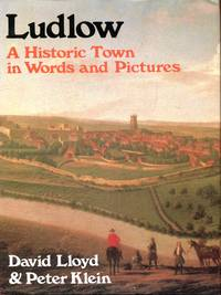 Ludlow : A Historic Town in Words and Pictures