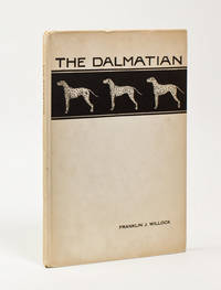 The Dalmatian. [Foreword by Flora M. Bonney, Tally-Ho Kennels, Flushing, L.I.]