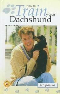 image of How to Train Your Dachshund