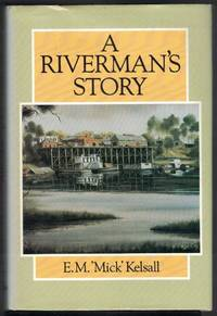 A RIVERMAN'S STORY