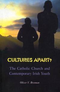 Cultures Apart?: The Catholic Church and Contemporary Irish Youth