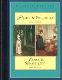 Classic Library: Pride and Prejudice/Sense and Sensibility by Jane Austen - 1999-07-02