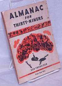 image of Almanac for Thirty-Niners with illustrations by the WPA Federal Art Project in the City of San Francisco