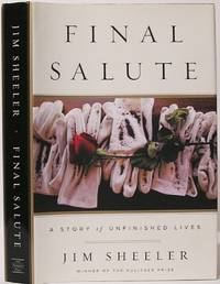 image of Final Salute: A Story of Unfinished Lives
