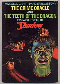 The Crime Oracle and The Teeth of the Dragon Two Adventures of The Shadow